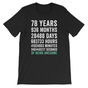 Birthday Gift T Shirt 78 Years Old Being Awesome