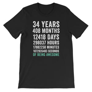 Birthday Gift T Shirt 34 Years Old Being Awesome