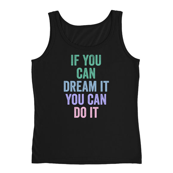If You Can Dream It You Can Do It Motivational