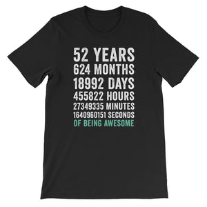 Birthday Gift T Shirt 52 Years Old Being Awesome