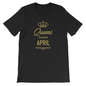 Queens Are Born In April Funny Vintage Birthday Gift