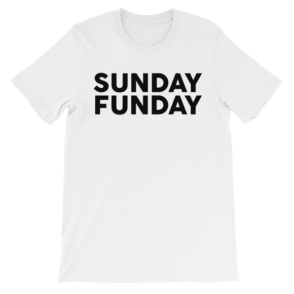Sunday Funday Unisex short sleeve t-shirt