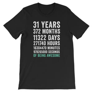 Birthday Gift T Shirt 31 Years Old Being Awesome