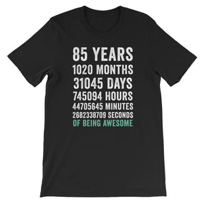 Birthday Gift T Shirt 85 Years Old Being Awesome