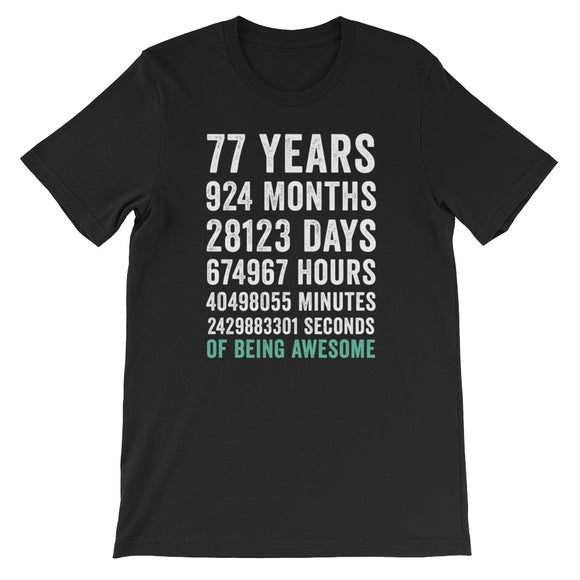 Birthday Gift T Shirt 77 Years Old Being Awesome