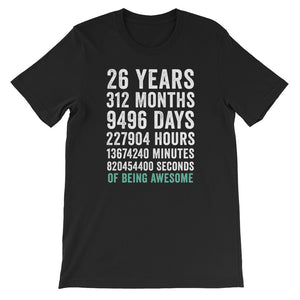 Birthday Gift T Shirt 26 Years Old Being Awesome