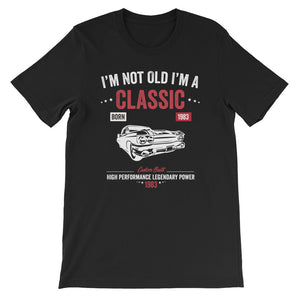 Funny Vintage Birthday I'm Not Old I'm A Classic 1983