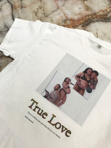 True Love White T Shirt