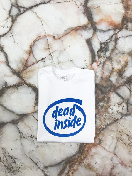 Dead Inside White T Shirt