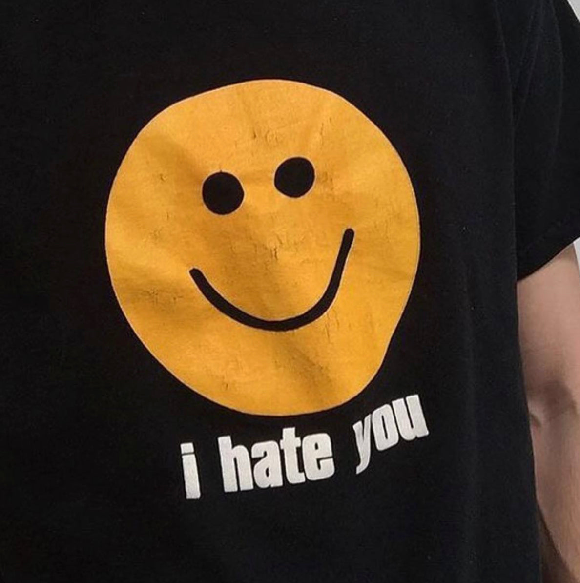 I Hate You Black T Shirt
