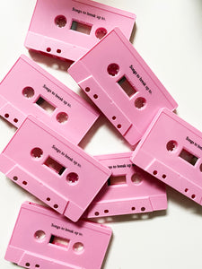 Songs To Break Up To Cassette