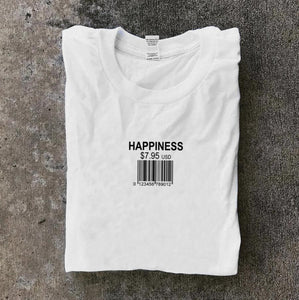 Happiness White T Shirt