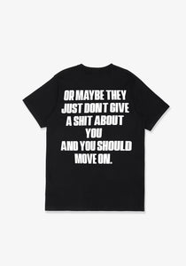 Or Maybe They Just Dont Give A Shit About You Black T Shirt
