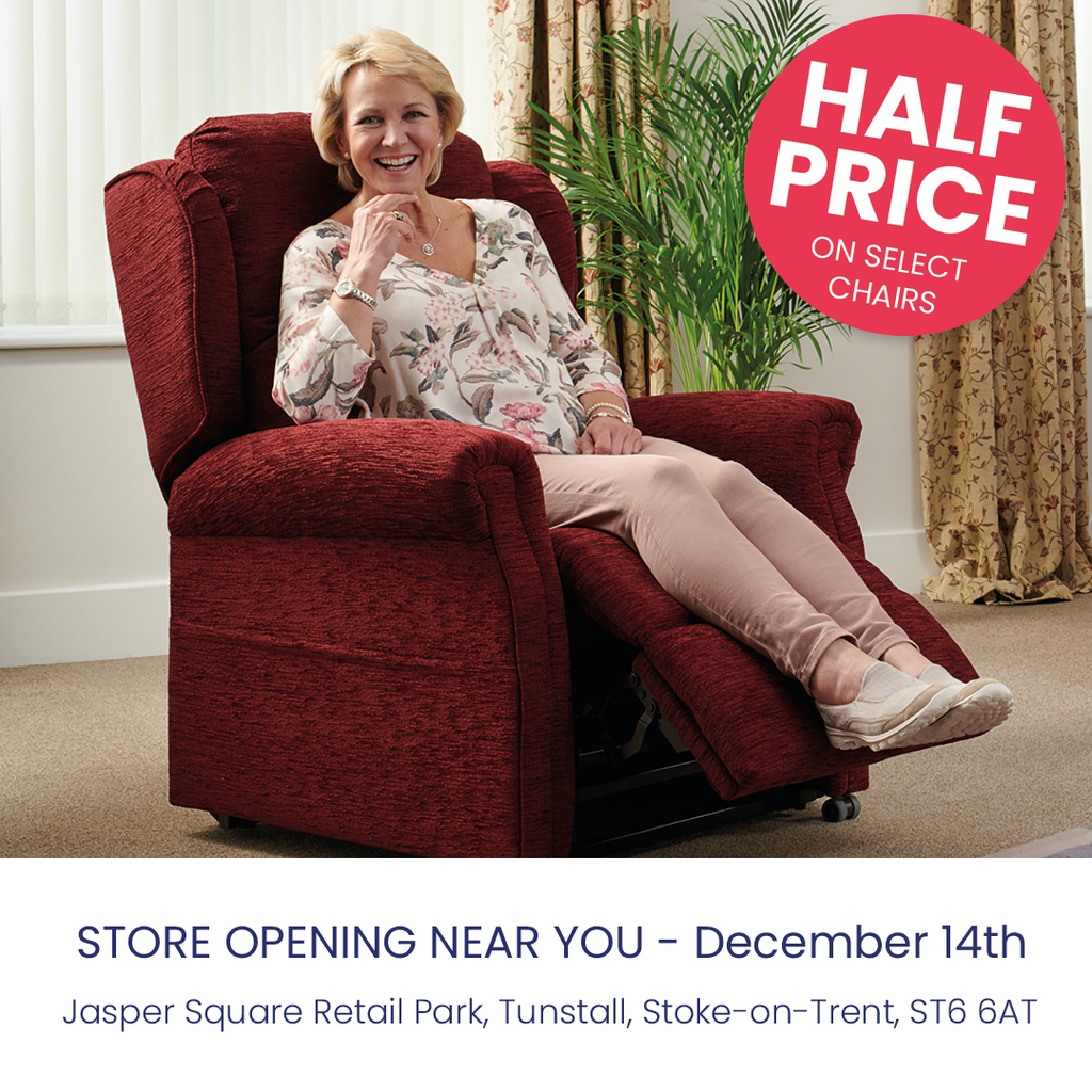 Get half price of select rise and recline chairs at the new Stoke-on-Trent store opening