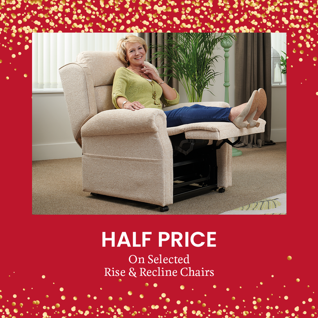 Half Price off Selected Rise and Recline Chairs