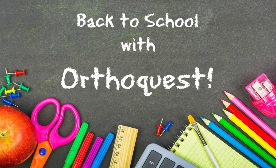 Back to School with Orthoquest