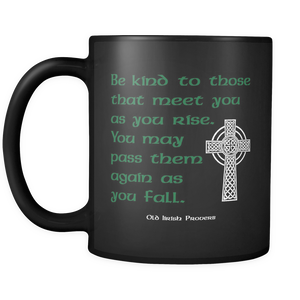 Irish proverb 11oz ceramic mug in black.