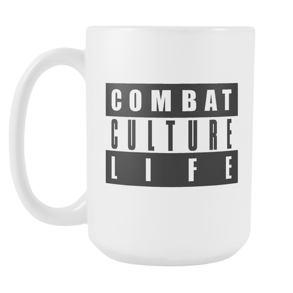 Combat Culture Life Explicit 15oz White Mug