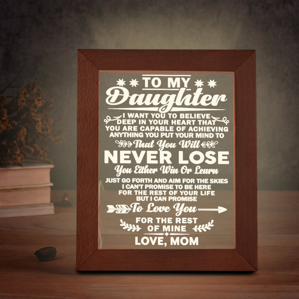 Mom to Daughter - Go Forth and Aim For The Skies - LED Photo Frame