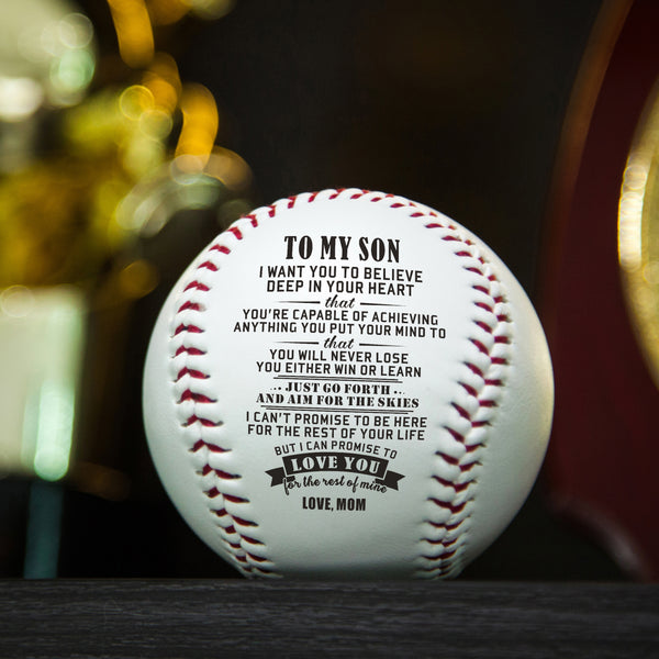 Mom to Son - You Will Never Lose Baseball Ball