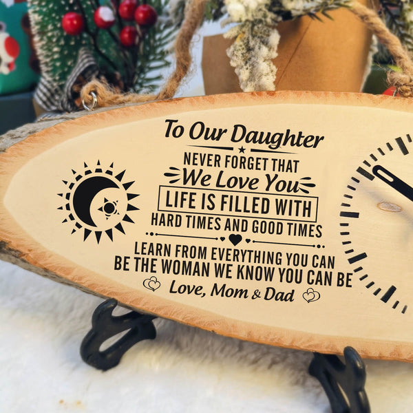 To Our Daughter - Never Forget That We Love You - Wood Clock