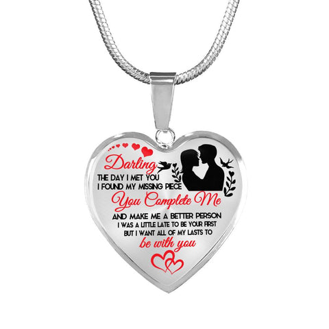DARLING THE DAY I MET YOU YOU COMPLETE ME - HEART NECKLACE