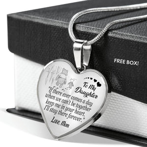 Mom to Daughter - Keep Me In Your Heart - Luxury Heart Necklace