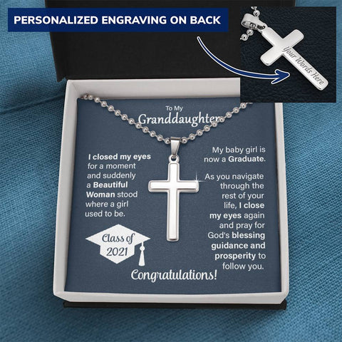 To My Granddaughter - Class of 2021 I Closed My Eyes - Personalized Cross Necklace