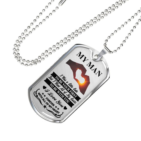 My Man - I Was a Little Late I Love You Forever Necklace