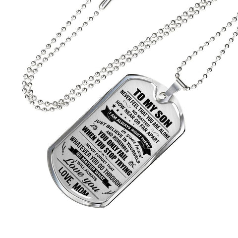 To My Son You Are Not Alone - Love Mom Necklace