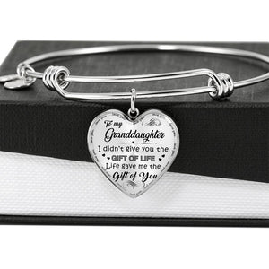 My Granddaughter - Life Gave Me Gift of You - Luxury Bangle
