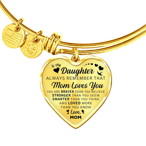 Mom to Daughter Always Remember  - Luxury Charm Bracelet