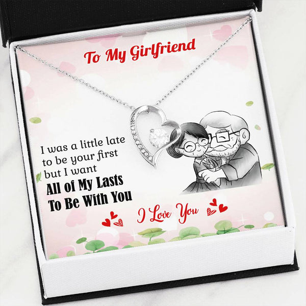 To My Girlfriend All of My Lasts Be With You Luxury Necklace