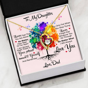 Dad to Daughter Never Feel That You Are Alone Luxury Forever Love Necklace