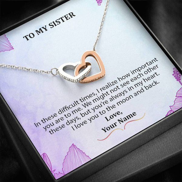 To My Sister - You Are Important To Me - Interlocking Heart Necklace