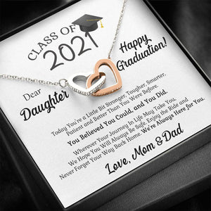 Mom & Dad To Daughter - Class of 2021 We're Always Here For You - Interlocking Heart Necklace