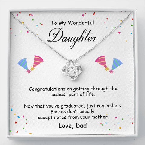 Dad to Daughter - Congratulations on Getting Through - Love Knot Necklace