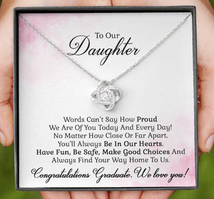 To Our Daughter - Congratulations Graduate We Love You - Love Knot Necklace