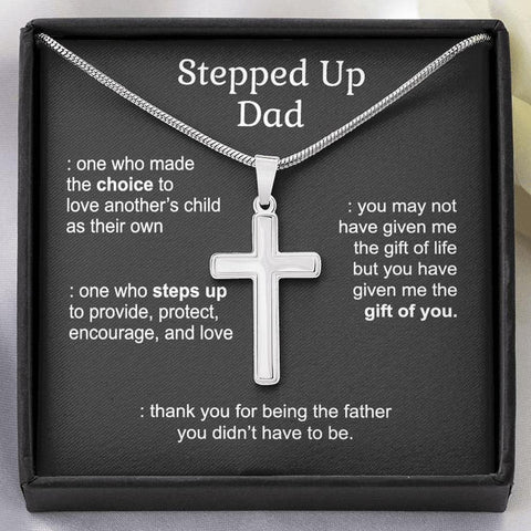 Stepped Up Dad - One Who Steps Up - Cross Necklace