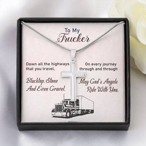 To My Trucker - May God's Angels Ride With You - Cross Necklace Gift