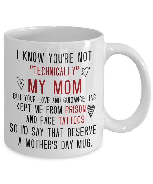 Not Technically My Mom Mother's Day Mug