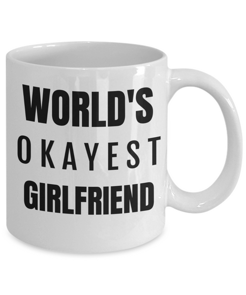 World's Okayest Girlfriend Funny Mug