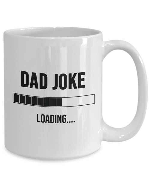Dad Joke Loading Coffee Mug For Dad