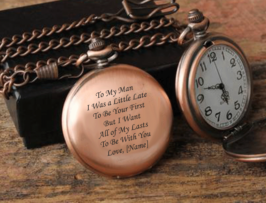 To My Man All of My Lasts Be With You Personalized Pocket Watch