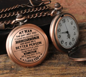 My Man The Day I Met You I Found My Missing Piece Pocket Watch