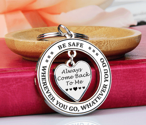 Always Come Back To Me Keychain