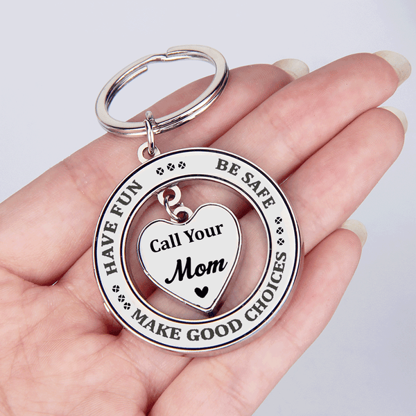 Have Fun Be Safe Call Your Mom Heart in Circle Keychain