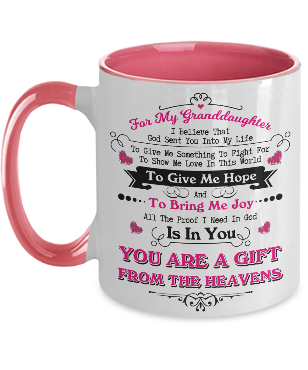 For Granddaughter You Are a Gift From The Heavens Mug