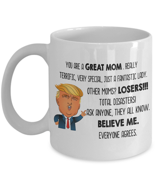 Funny Trump Great Mom Coffee Mug