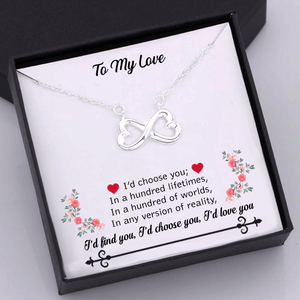 To My Love I'd Choose You Infinity Necklace Gift Box